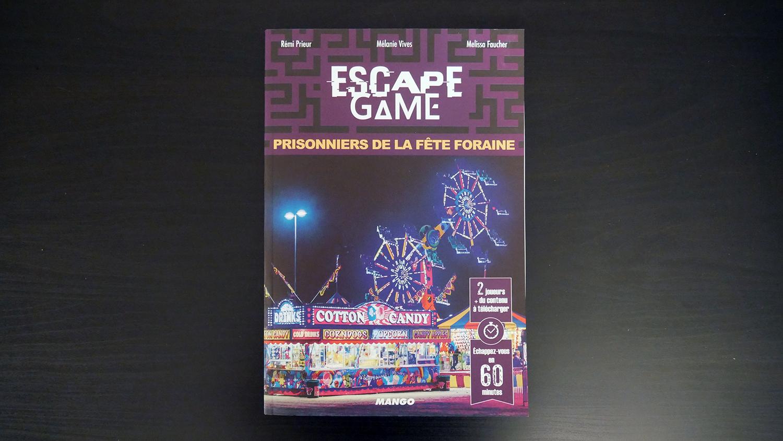 Escape Game Prisonniers De La Fete Foraine
